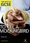 To Kill a Mockingbird: York Notes for GCSE (Grades A*-G): 2010 by Beth Sims (Paperback, 2010)