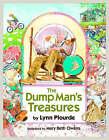The Dump Man's Treasures by Lynn Plourde (Hardback, 2008)