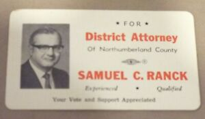 VINTAGE SAMUEL C. RANCK VOTER CARD FOR DISTRICT ATTORNEY NORTHUMBERLAND COUNTY