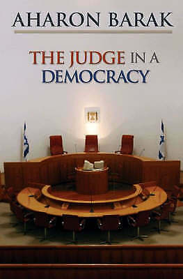 1 of 1 - Very Good, The Judge in a Democracy, Barak, Aharon, Book
