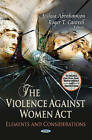 Violence Against Women Act: Elements & Considerations by Nova Science Publishers Inc (Hardback, 2013)