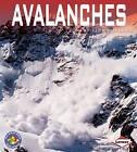 Avalanches by Lisa Bullard (Paperback, 2010)