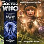 The Elixir of Doom Doctor Who The Companion Chronicles Audio by Paul Magrs