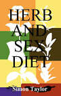 Herb and Sex Diet by Simon Taylor (Paperback, 2006)