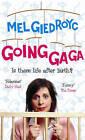 Going Ga Ga by Mel Giedroyc (Paperback, 2006)