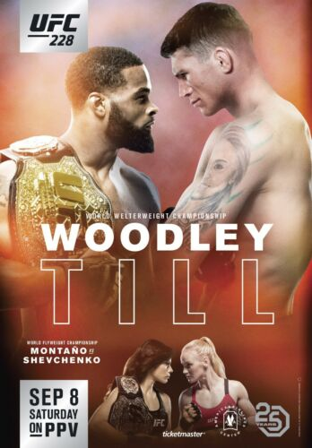 Montano VS Shevchenko UFC 228 Fight Poster - Woodley VS Till 24x36