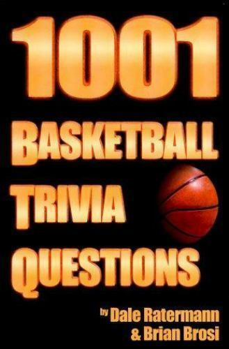 1001 Basketball Trivia Questions by Dale Ratermann and Brian Brosi (1999,  Paperback)