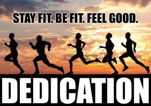 """Inspirational Fitness Quote 609 Dedication /""""Stay Fit Be Fit Feel Good/"""" Poster"""