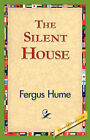 The Silent House by Fergus Hume (Hardback, 2006)