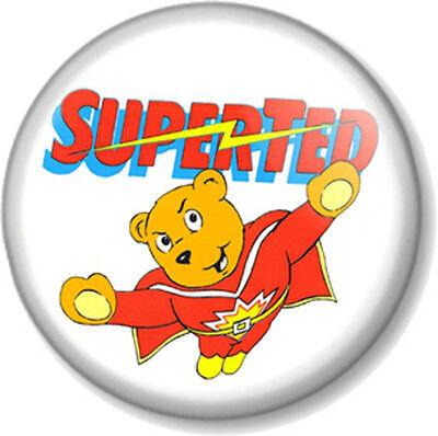 SUPERTED 25mm Pin Button Badge Old School Cartoon Retro Kids TV 1980s Teddy Bear