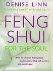 Feng Shui for the Soul by Denise Linn (Paperback, 1998)
