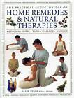 The Practical Encyclopedia of Home Remedies & Natural Therapies: Medicinal Herbs  Yoga  Healing  Massage by Mark Evans (Paperback, 2015)