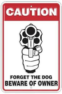 Caution Forget Dog Beware Owner Gun 8