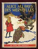 LEWIS CARROLL: ALICE AU PAYS DES MERVEILLES. NELSON. 1935.