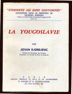 JOVAN-DJORDJEVIC-LA-YOUGOSLAVIE-JURIDIQUE-SOCIO-POLITIQUE
