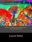 Cherry Blossom Sunrise Lined Journal by Laurel Marie Sobol (Paperback / softback, 2014)