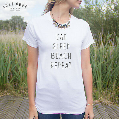 * Eat Sleep Beach Repeat T-shirt Top Please Party Rave Summer Hipster Fashion *