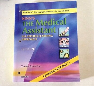 Kinn's the Medical Assistant an Applied Learning Approach Instructor's Res Ed 9