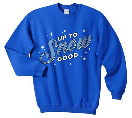 Up To Snow Good Christmas Sweater Jumper Sweatshirt Funny Ugly Retro Apres Ski