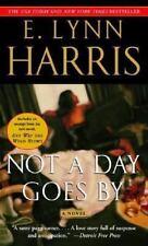 Not a Day Goes By: A Novel - Acceptable - Harris, E. Lynn -