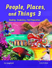 People, Places, and Things 3: Student Book: Reading : Vocabulary : Test Preparation by Lin Lougheed (Paperback, 2006)