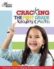 K-12 Study Aids: Cracking the First Grade - Reading and Math : A Parent's...