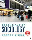 Essentials of Sociology by Dr George F Ritzer (Loose-leaf, 2016)