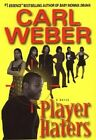 Player Haters by Mr Carl Weber (Hardback, 2004)