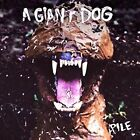 Pile * by A Giant Dog (Vinyl, May-2016, Merge)