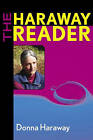 The Haraway Reader by Donna Haraway (Paperback, 2003)