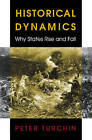 Historical Dynamics: Why States Rise and Fall by Peter Turchin (Hardback, 2003)