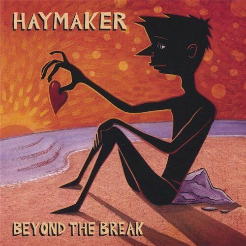 Haymaker-Beyond the Break CD Import  New