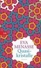 Quasikristalle von Eva Menasse (2016, Taschenbuch)