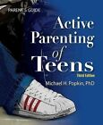 Active Parenting of Teens Parent's Guide by Michael Popkin (Paperback / softback, 2009)