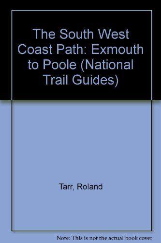 The South West Coast Path: Exmouth to Poole (National Trail Gui .9781854100207