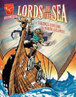 Lords of the Sea: The Vikings Explore the North Atlantic by Allison Lassieur (Paperback, 2011)