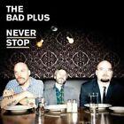 Never Stop 0099923234012 by Bad Plus Vinyl Album