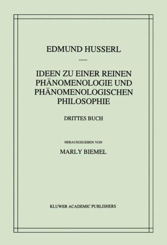 Ideen Zu Einer Reinen Phanomenologie Und Phanomenologischen Philosophie - Edmund Husserl