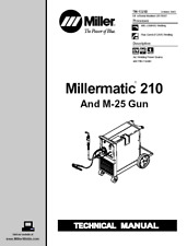 Millermatic 210 Technical Manual EFF W / Lb170057 for sale online |