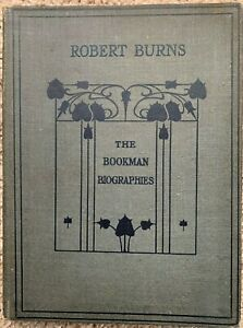 ROBERT-BURNS-THE-BOOKMAN-BIOGRAPHIES-1904-FIRST-EDITION-DOUGLAS-amp-CROCKETT