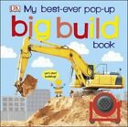 My Best Ever Pop-Up Big Build Book von DK (2016, Gebundene Ausgabe)