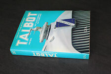 (BBis) EPA / TALBOT des Talbot-Darracq aux Talbot-Lago / Alain Spitz