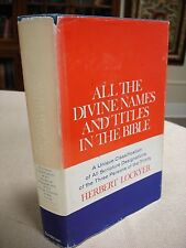 All the Divine Names and Titles in the Bible written/inscribed - Herbert Lockyer