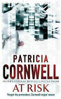 At Risk by Patricia Cornwell (Hardback, 2006)
