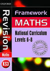 Framework Maths: Level 6-8: Revision Book by David Capewell, Peter Mullarkey, Jayne Kranat (Paperback, 2005)
