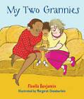 My Two Grannies by Floella Benjamin (Paperback, 2009)
