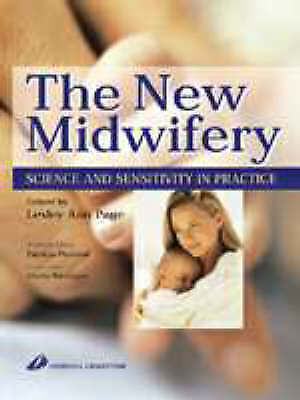 The New Midwifery: Science and Sensitivity in Practice-ExLibrary