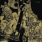 The Legendary Peg Leg Howell von Peg Leg Howell (2014)