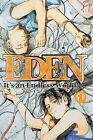 Eden: v. 1: It's an Endless World! by Hiroki Endo (Paperback, 2005)