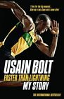 Faster than Lightning: My Autobiography by Usain Bolt (Paperback, 2014)